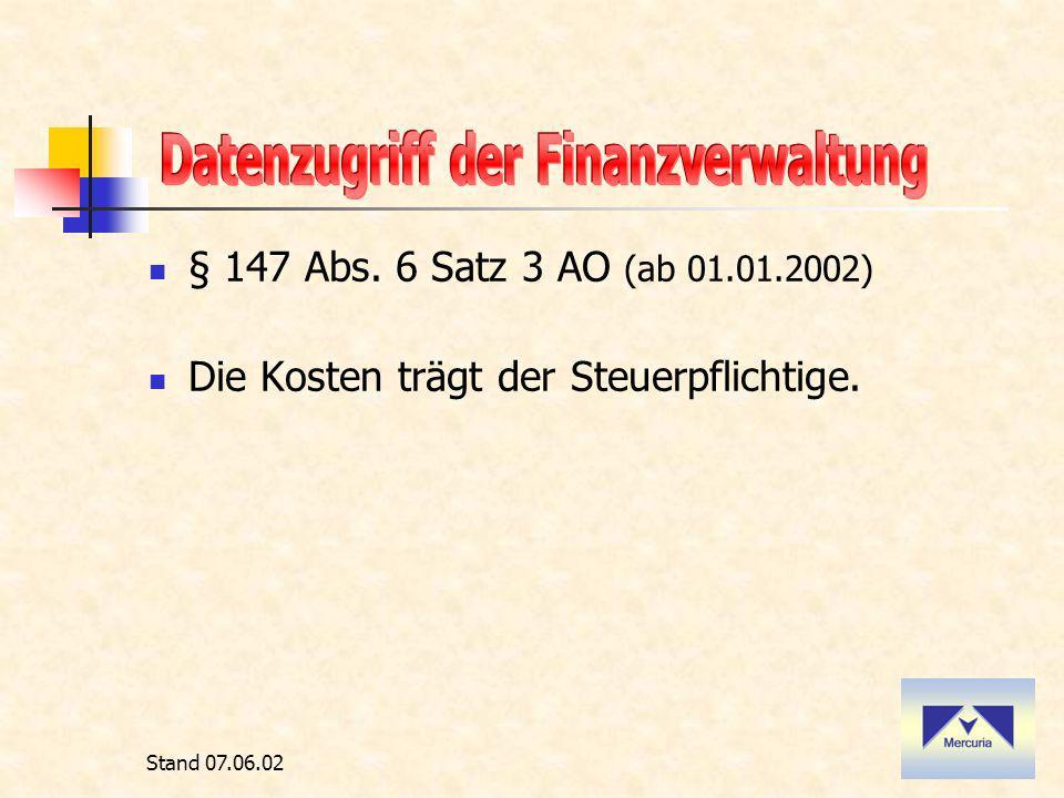 Stand 07.06.02 Welche Unterlagen sind in der Regel betroffen .
