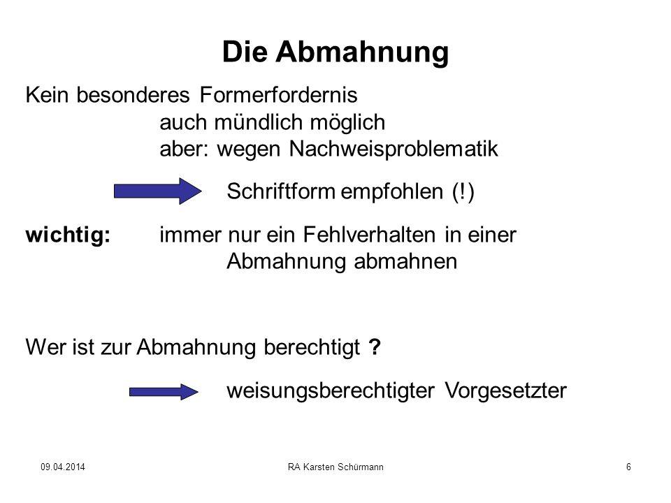 09.04.2014RA Karsten Schürmann7 Die Abmahnung Wann .