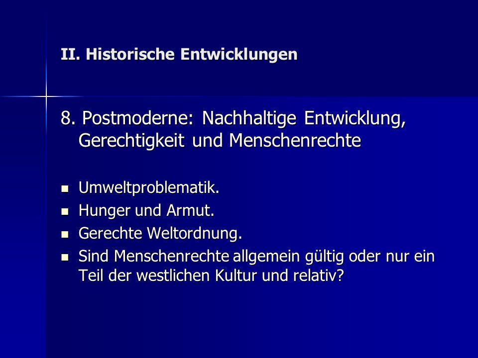 II.Historische Entwicklungen 8.