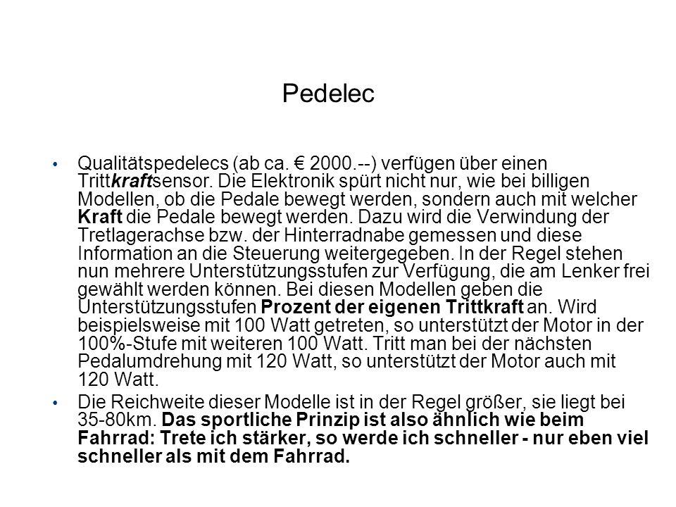 Pedelec Qualitätspedelecs (ab ca. 2000.--) verfügen über einen Trittkraftsensor. Die Elektronik spürt nicht nur, wie bei billigen Modellen, ob die Ped