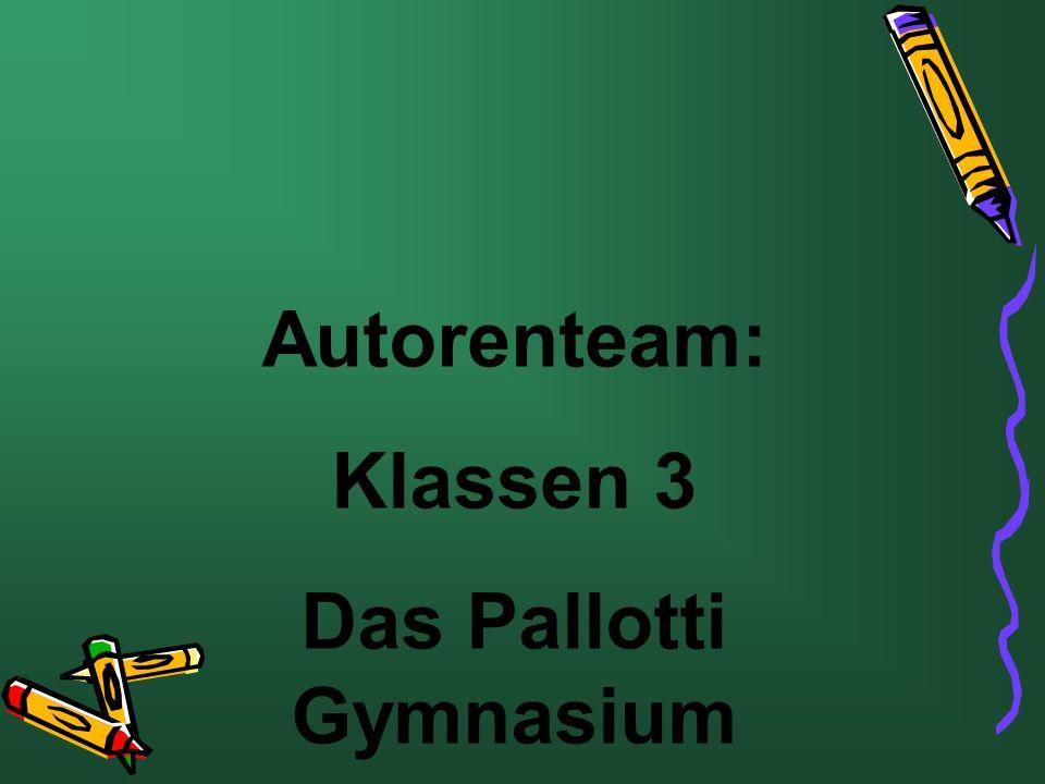 Autorenteam: Klassen 3 Das Pallotti Gymnasium