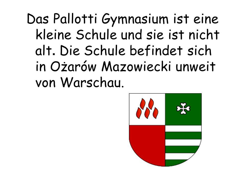 Das Pallotti Gymnasium ist eine kleine Schule und sie ist nicht alt.