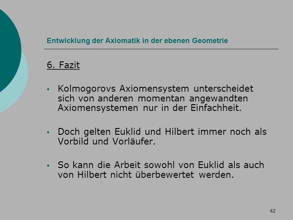 42 Entwicklung der Axiomatik in der ebenen Geometrie 6.
