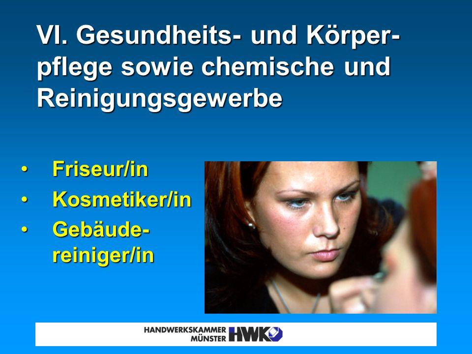 V. Nahrungs- mittelgewerbe Bäcker/inBäcker/in Konditor/inKonditor/in Fleischer/inFleischer/in Fachverkäufer/inFachverkäufer/in in den 3 Bereichen