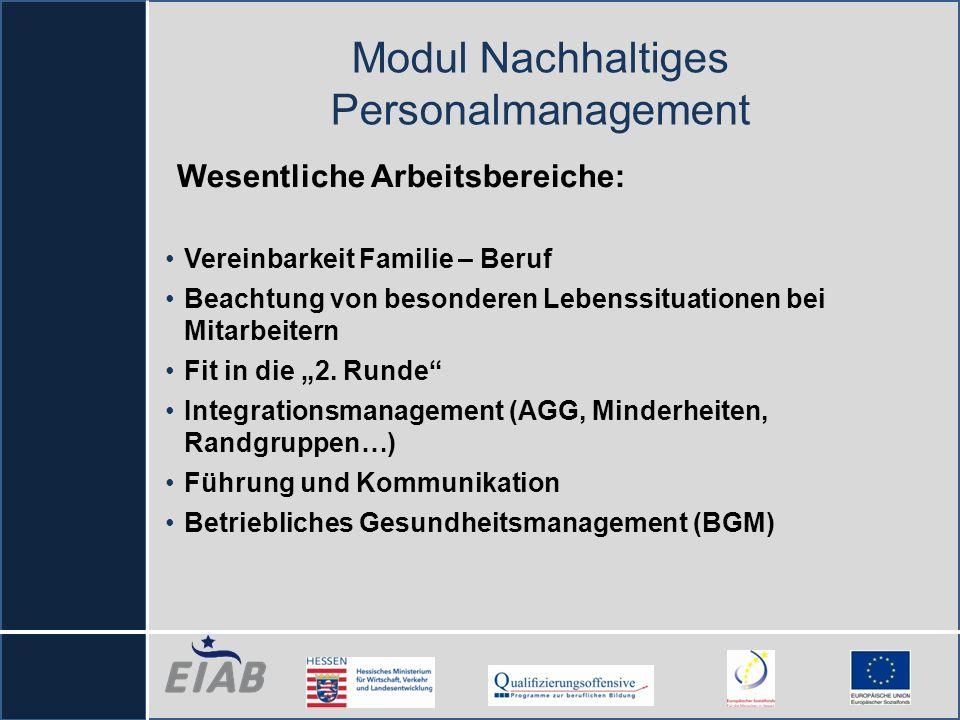 Wesentliche Arbeitsbereiche: Vereinbarkeit Familie – Beruf Beachtung von besonderen Lebenssituationen bei Mitarbeitern Fit in die 2. Runde Integration