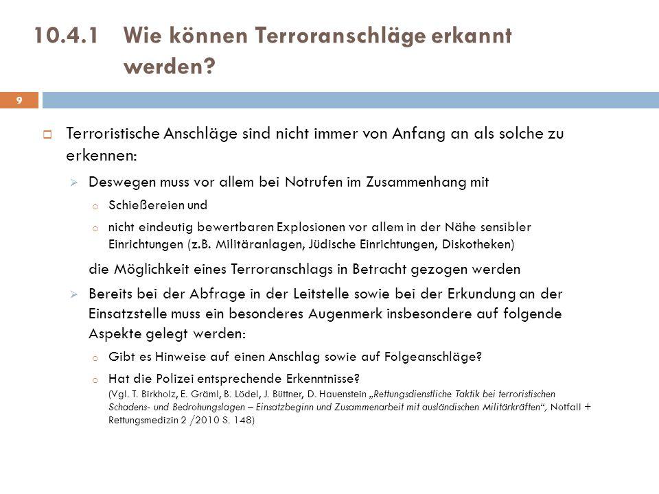 10.4.1Wie können Terroranschläge erkannt werden.