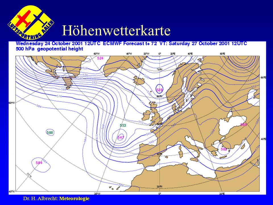 Meteorologie Dr. H. Albrecht: Meteorologie Höhenwetterkarte