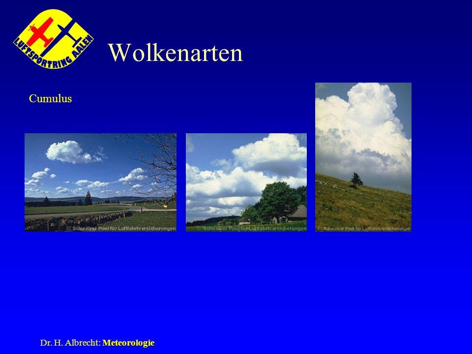 Meteorologie Dr. H. Albrecht: Meteorologie Wolkenarten Cumulus