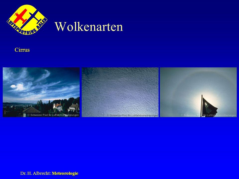 Meteorologie Dr. H. Albrecht: Meteorologie Wolkenarten Cirrus