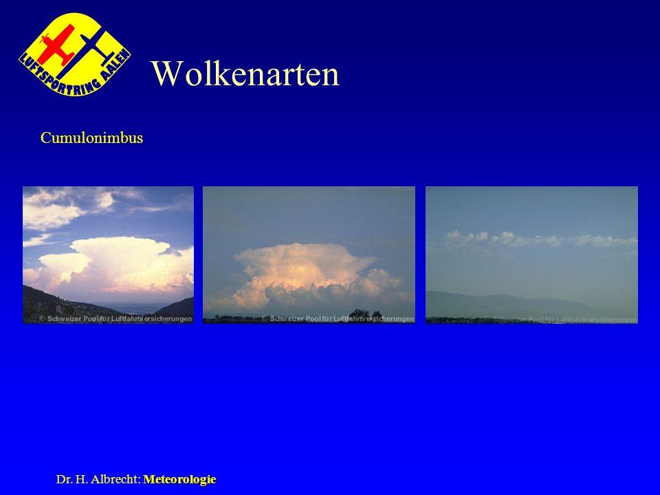 Meteorologie Dr. H. Albrecht: Meteorologie Wolkenarten Cumulonimbus