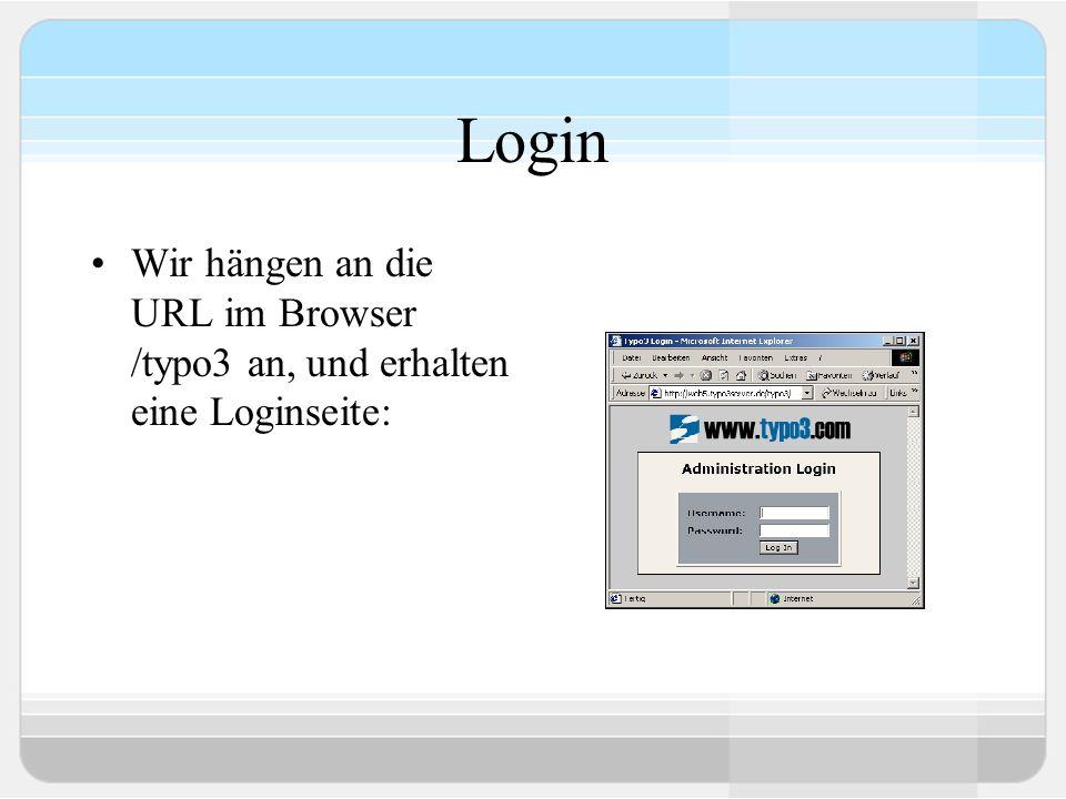 Login Wir hängen an die URL im Browser /typo3 an, und erhalten eine Loginseite: