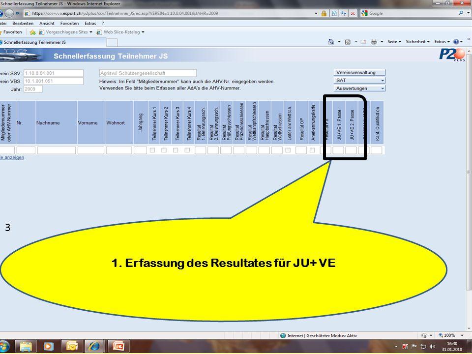 1. Erfassung des Resultates für JU+ VE 3