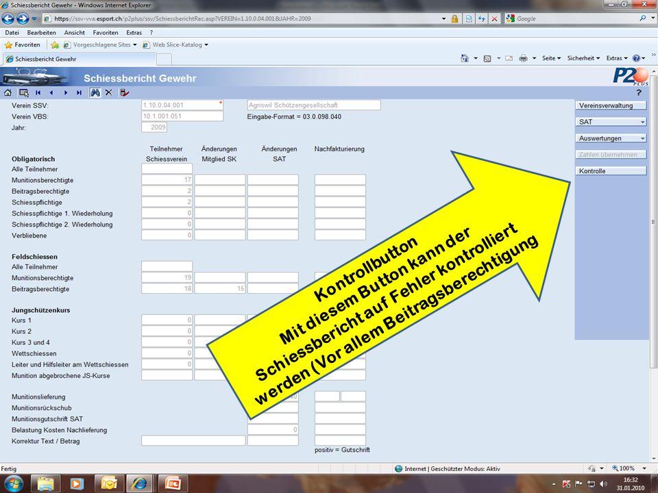 Kontrollbutton Mit diesem Button kann der Schiessbericht auf Fehler kontrolliert werden (Vor allem Beitragsberechtigung
