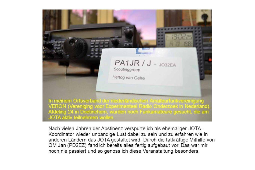In meinem Ortsverband der niederländischen Amateurfunkvereinigung VERON (Vereniging voor Experimenteel Radio Onderzoek in Nederland), Afdeling 24 in D