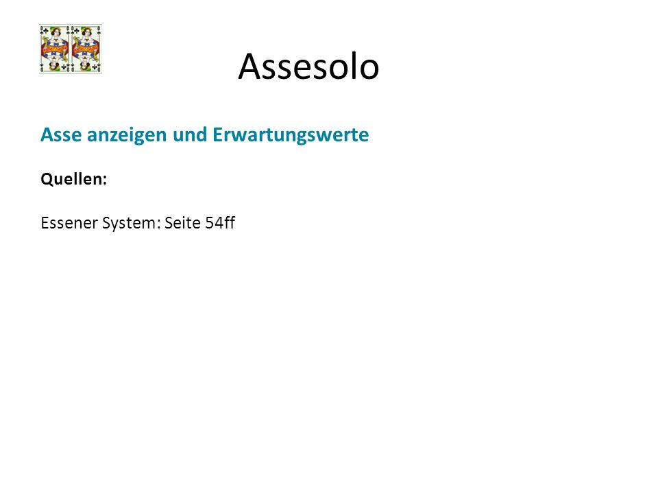 Assesolo Asse anzeigen und Erwartungswerte Quellen: Essener System: Seite 54ff
