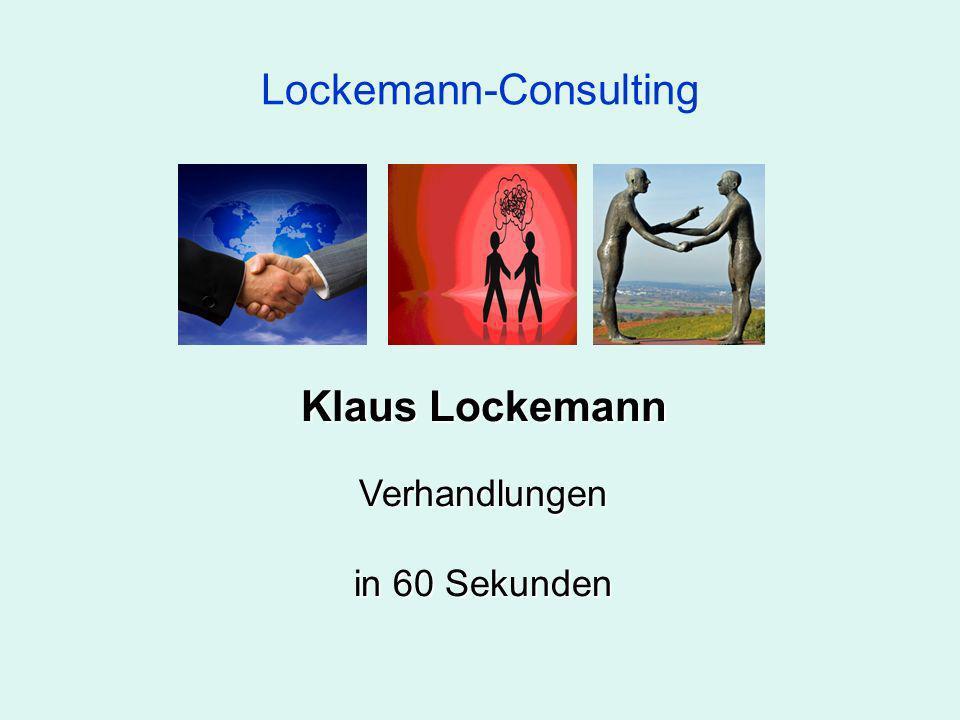 Lockemann-Consulting Klaus Lockemann Verhandlungen in 60 Sekunden