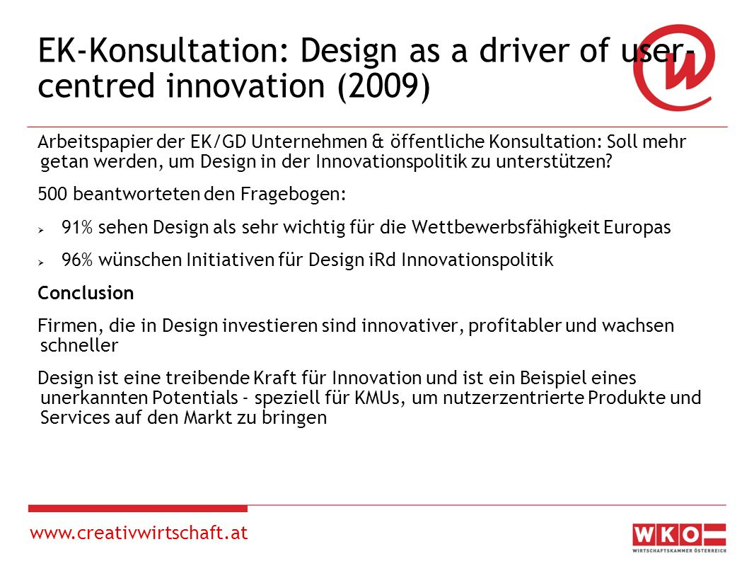 www.creativwirtschaft.at EDUCATION AND SKILLS FOR DESIGN AND MANAGERS/ENTREPRENEURS – how should we increase the efficiency of design.