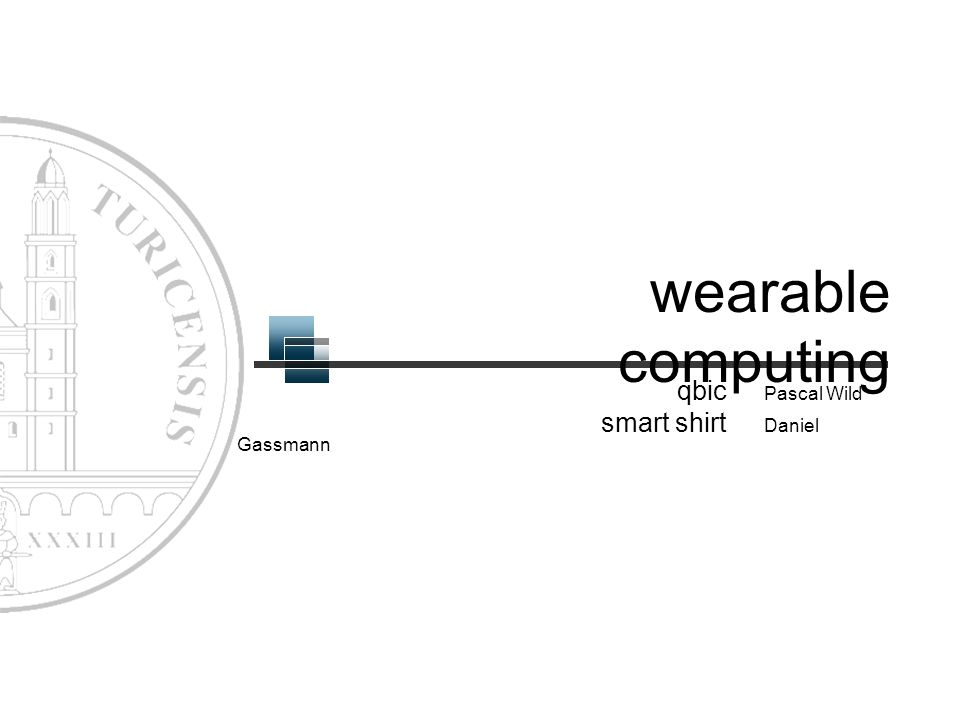 wearable computing qbic Pascal Wild smart shirt Daniel Gassmann