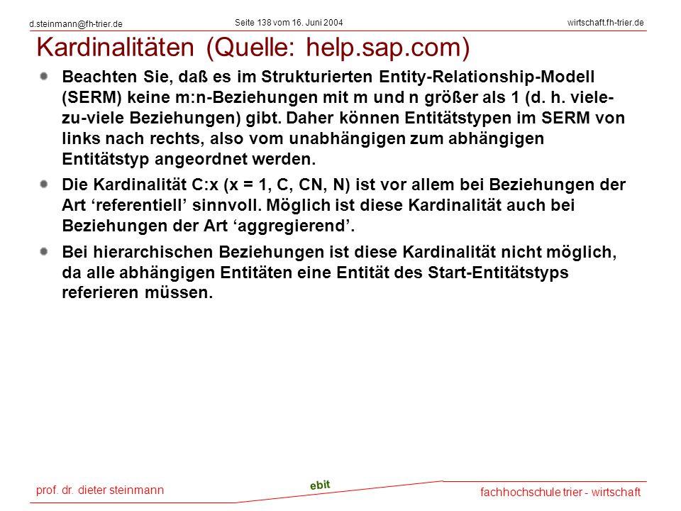 prof. dr. dieter steinmann Seite 138 vom 16. Juni 2004 ebit fachhochschule trier - wirtschaft wirtschaft.fh-trier.de d.steinmann@fh-trier.de Kardinali
