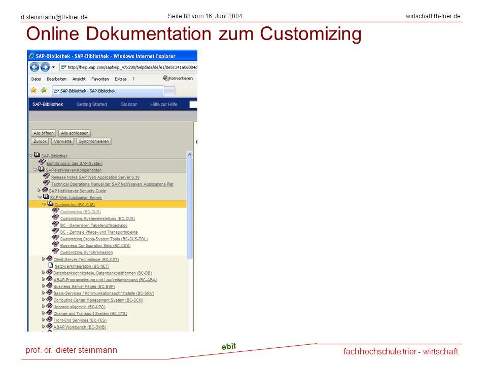 prof. dr. dieter steinmann Seite 88 vom 16. Juni 2004 ebit fachhochschule trier - wirtschaft wirtschaft.fh-trier.de d.steinmann@fh-trier.de Online Dok