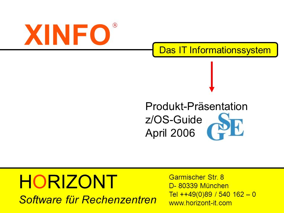 XINFO Das IT Informationssystem Garmischer Str.