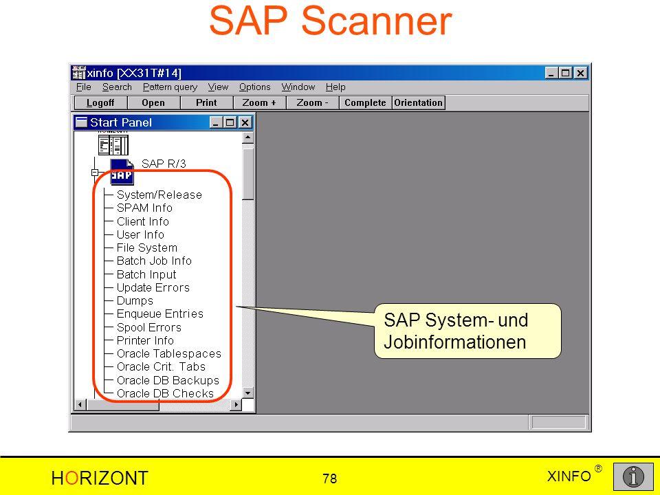 XINFO HORIZONT 78 ® SAP Scanner SAP System- und Jobinformationen