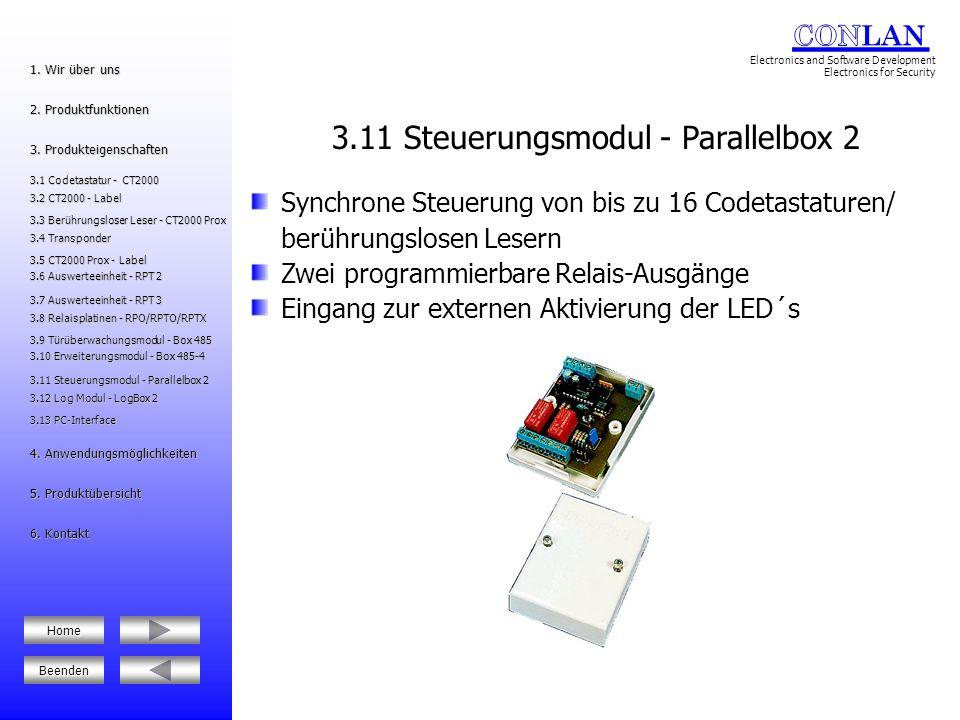 Speicherung der letzten 1000 Vorgänge LCD-Display Anzeige von Daten Ausdruck von Daten Anschluss eines Parallel-Druckers Filtrierung von Daten Passwortschutz (1 Benutzer- und 1 Technikercode) Zwei programmierbare Relais-Ausgänge 3.12 Log Modul - LogBox 2 3.12 Log Modul - LogBox 2 5.