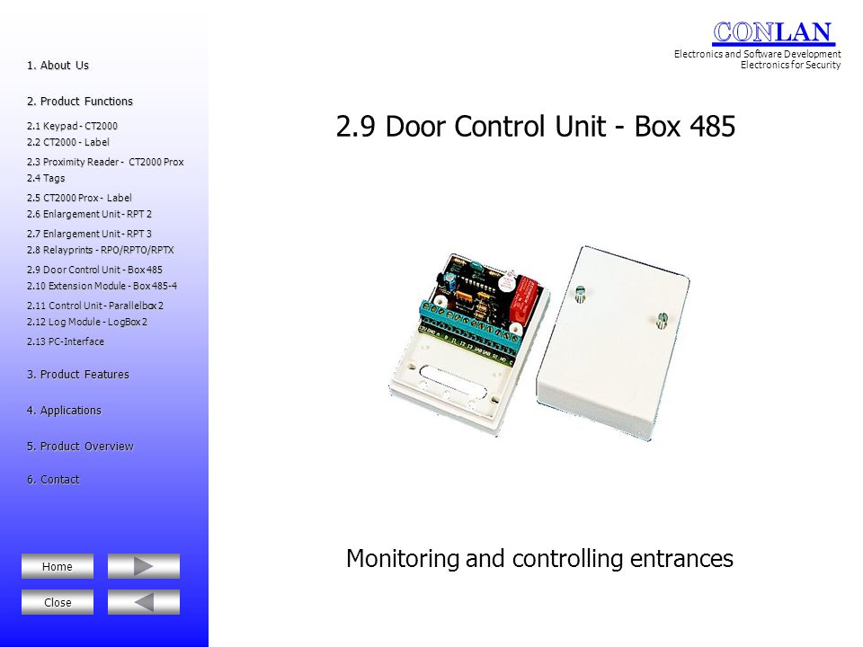 2.10.2 Log Modul - LogBox 2 2.10.2 Log Modul - LogBox 2 2.10 Extention Module - Box 485-4 2.10 Extention Module - Box 485-4 2.6 Enlargement Unit - RPT 2 2.6 Enlargement Unit - RPT 2 2.8 Relayprint - RPO/RPTO/RPTX 2.8 Relayprint - RPO/RPTO/RPTX 5.