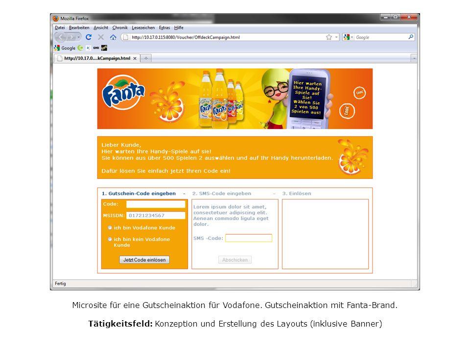 Microsite für eine Gutscheinaktion für Vodafone. Gutscheinaktion mit Fanta-Brand. Tätigkeitsfeld: Konzeption und Erstellung des Layouts (inklusive Ban