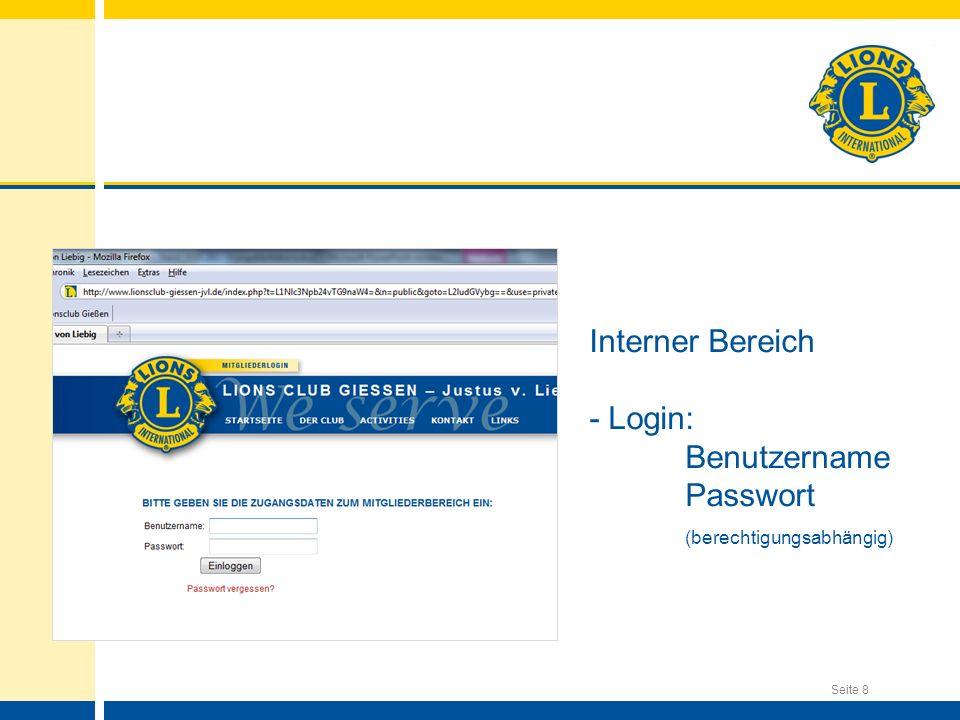 Seite 8 Interner Bereich - Login: Benutzername Passwort (berechtigungsabhängig)