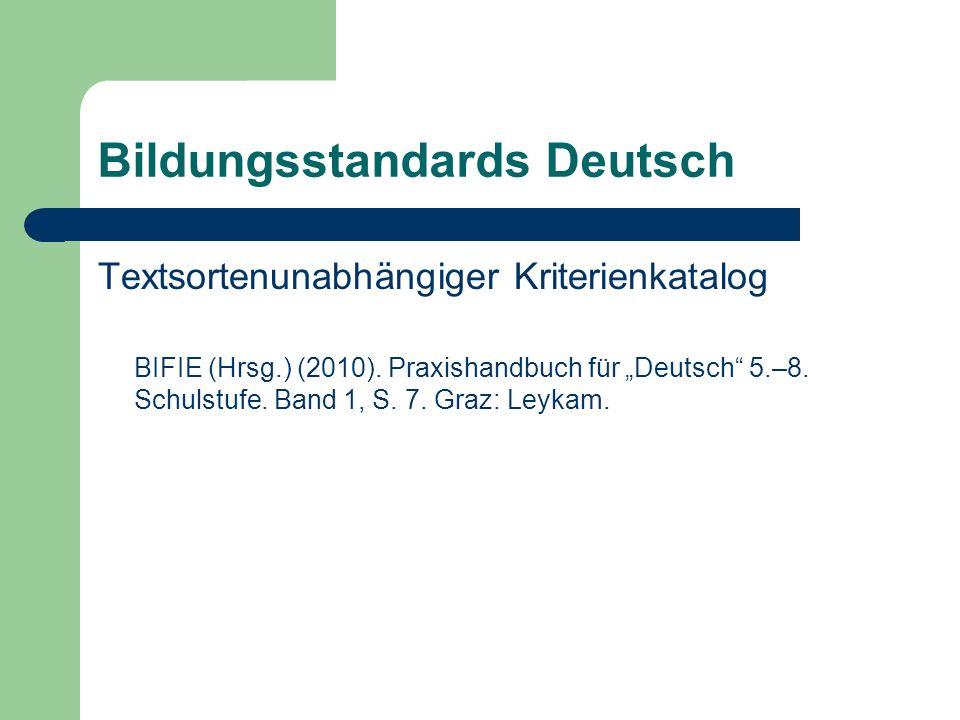Textsortenunabhängiger Kriterienkatalog BIFIE (Hrsg.) (2010).