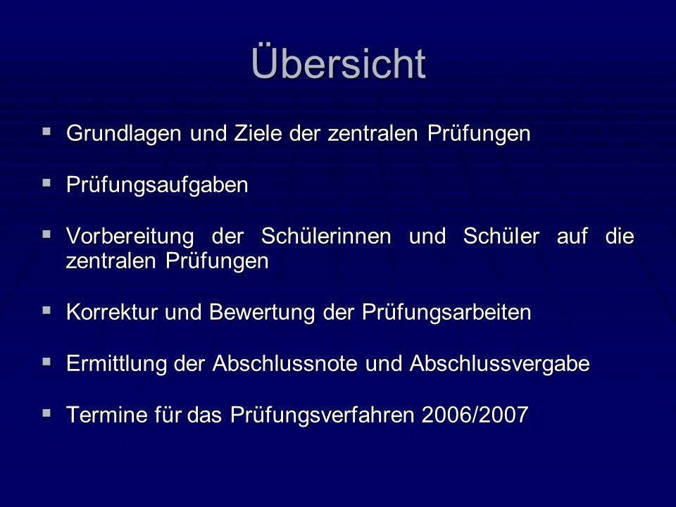 Grundlagen der zentralen Prüfungen Rechtliche Grundlagen § 12 Abs.