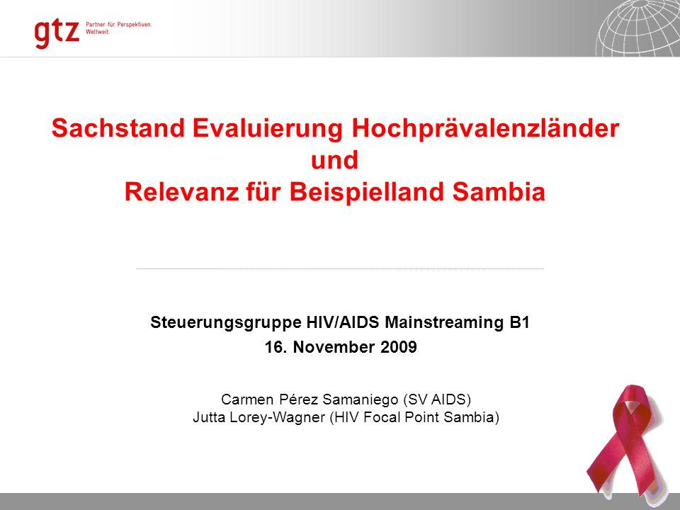 18.05.2014 Seite 12 Seite 12 Wirkungsbeobachtung bei HIV Mainstreaming in Sambia 2009 B1 HIV Steuerungsgruppe2009 Begrenzte Baseline Daten/Informationen (z.B.