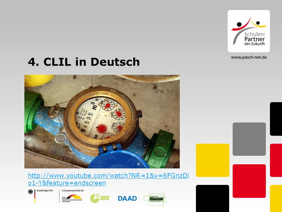 4. CLIL in Deutsch http://www.youtube.com/watch?NR=1&v=6FGnzDi o1-Y&feature=endscreen