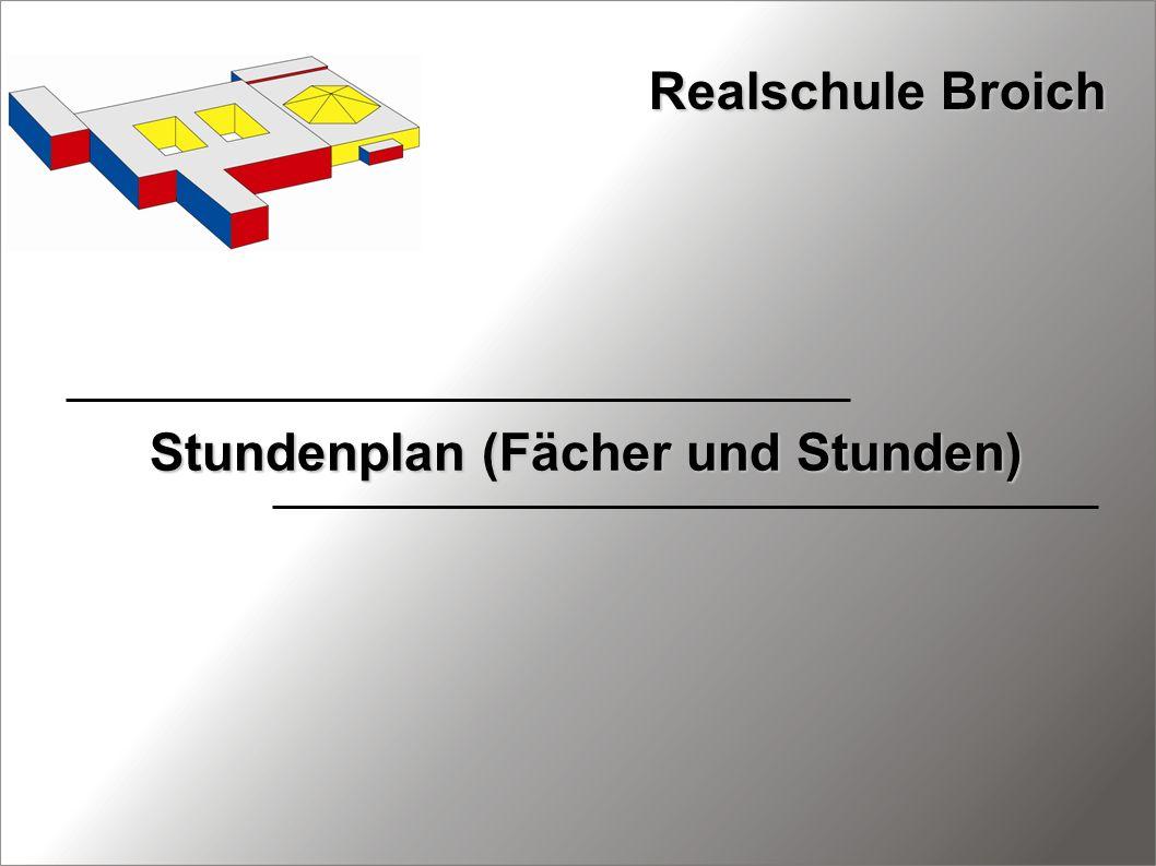 Stundenplan (Fächer und Stunden) Realschule Broich