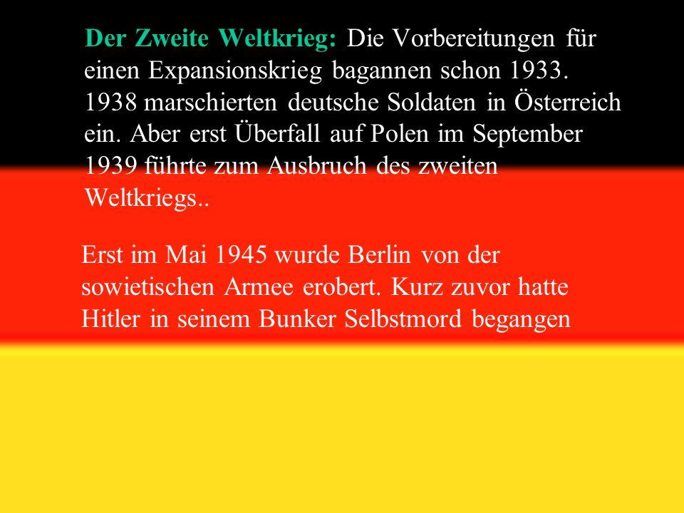 Der Zweite Weltkrieg: Die Vorbereitungen für einen Expansionskrieg bagannen schon 1933.