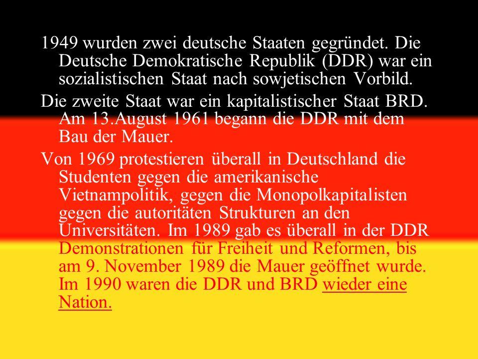 1949 wurden zwei deutsche Staaten gegründet.