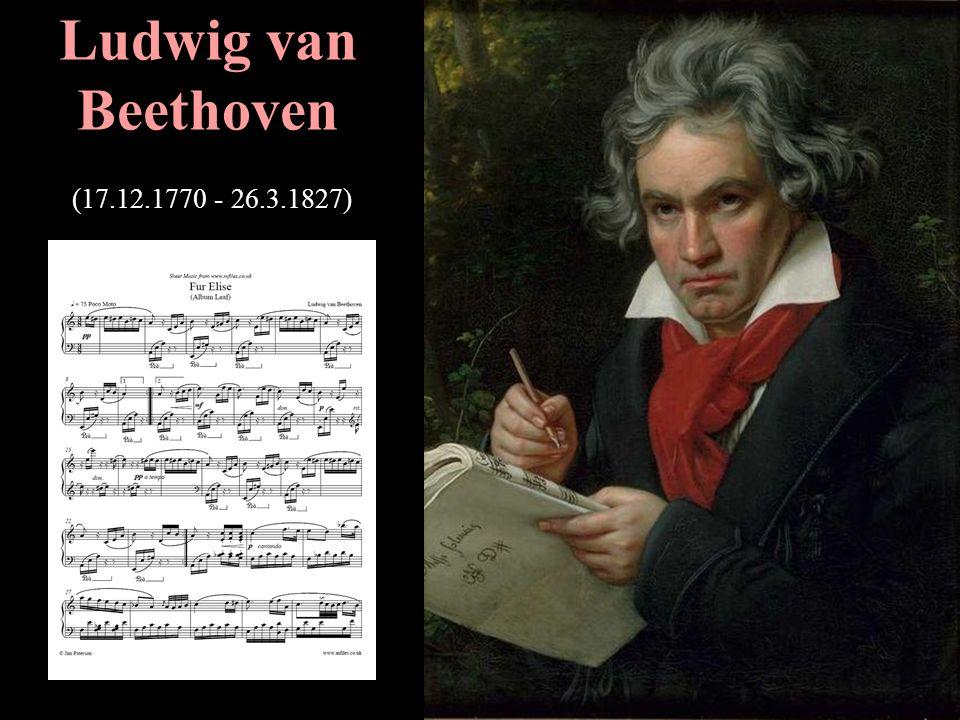 L.van Beethoven ist in Bonn geboren.