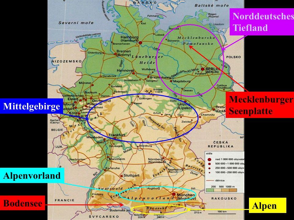 Norddeutsches Tiefland Mittelgebirge Alpenvorland Alpen Mecklenburger Seenplatte Bodensee