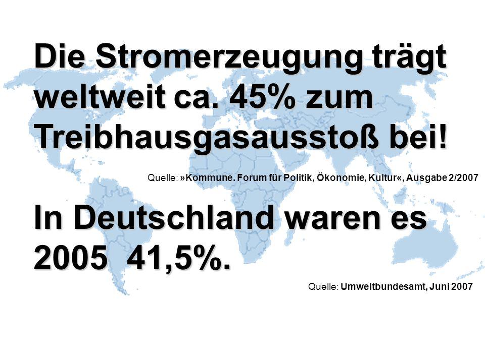 Quelle: GermanWatch Globaler Klimawandel, 2.Aufl., 2/2008, S.
