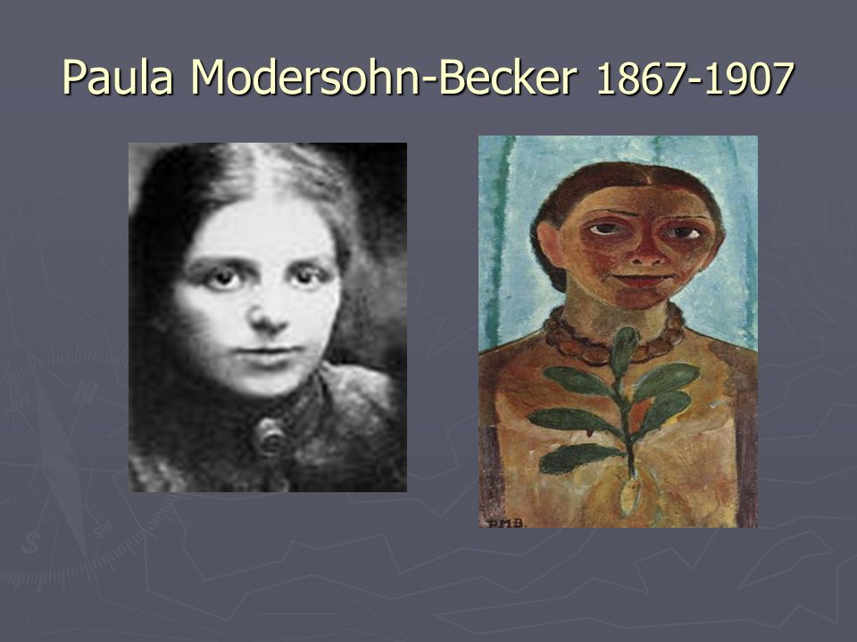 Paula Modersohn-Becker 1867-1907