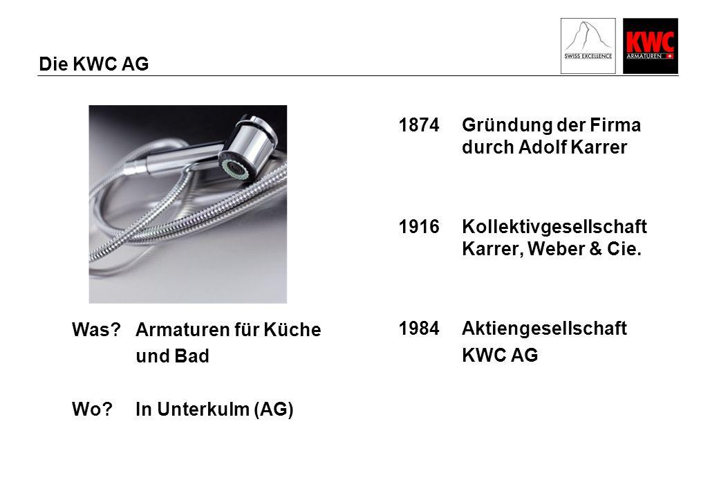 Die KWC AG 1874Gründung der Firma durch Adolf Karrer 1916Kollektivgesellschaft Karrer, Weber & Cie.