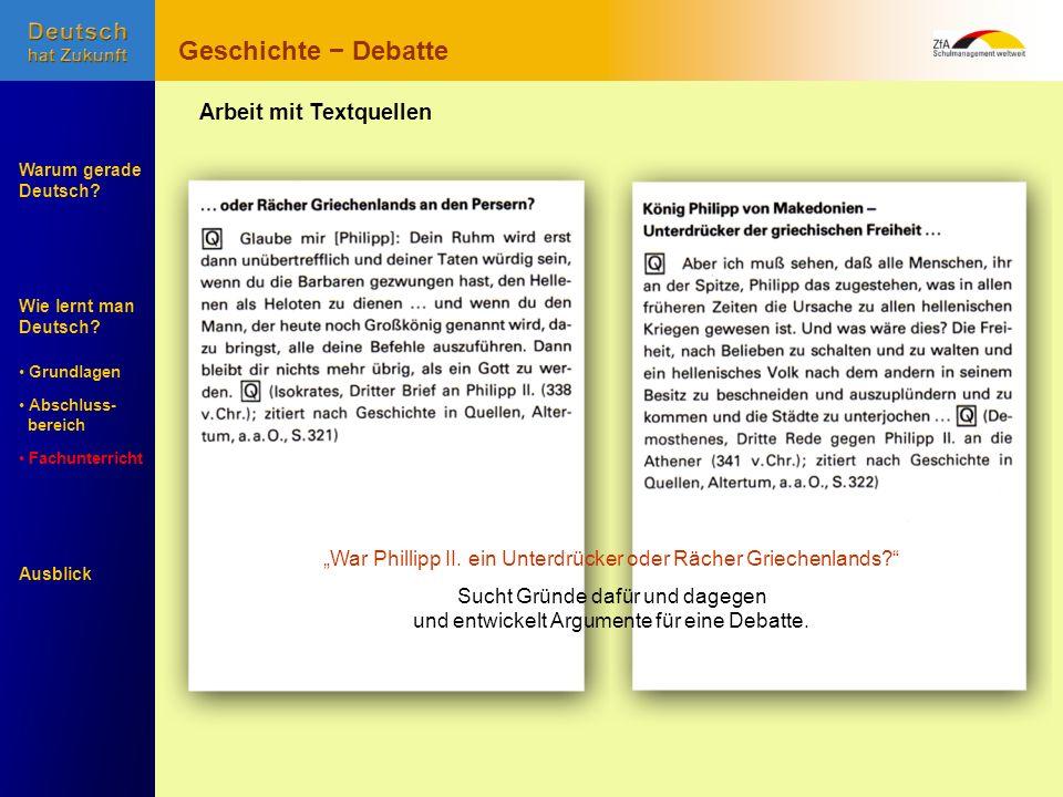 Wie lernt man Deutsch? Warum gerade Deutsch? Ausblick Grundlagen Abschluss- Abschluss- bereich Fachunterricht Fachunterricht Arbeit mit Textquellen pr