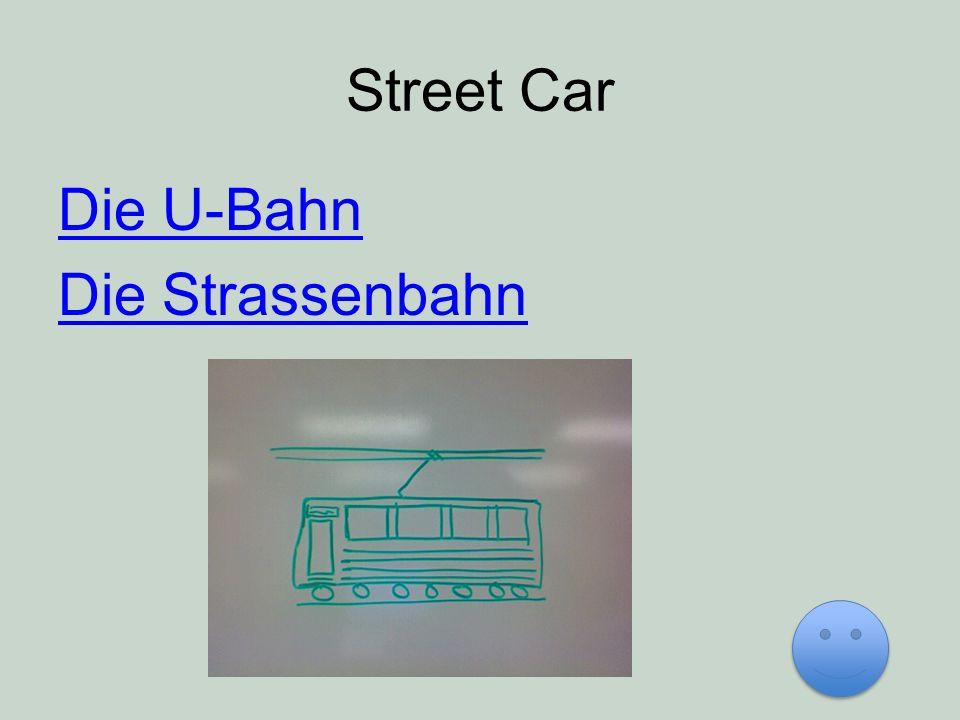 Street Car Die U-Bahn Die Strassenbahn