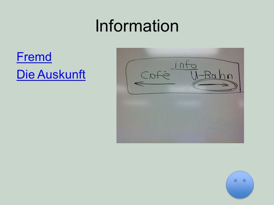 Information Fremd Die Auskunft