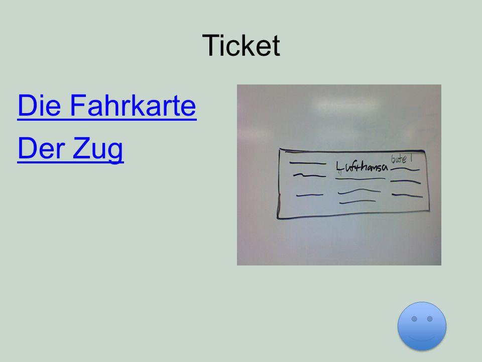 Ticket Die Fahrkarte Der Zug