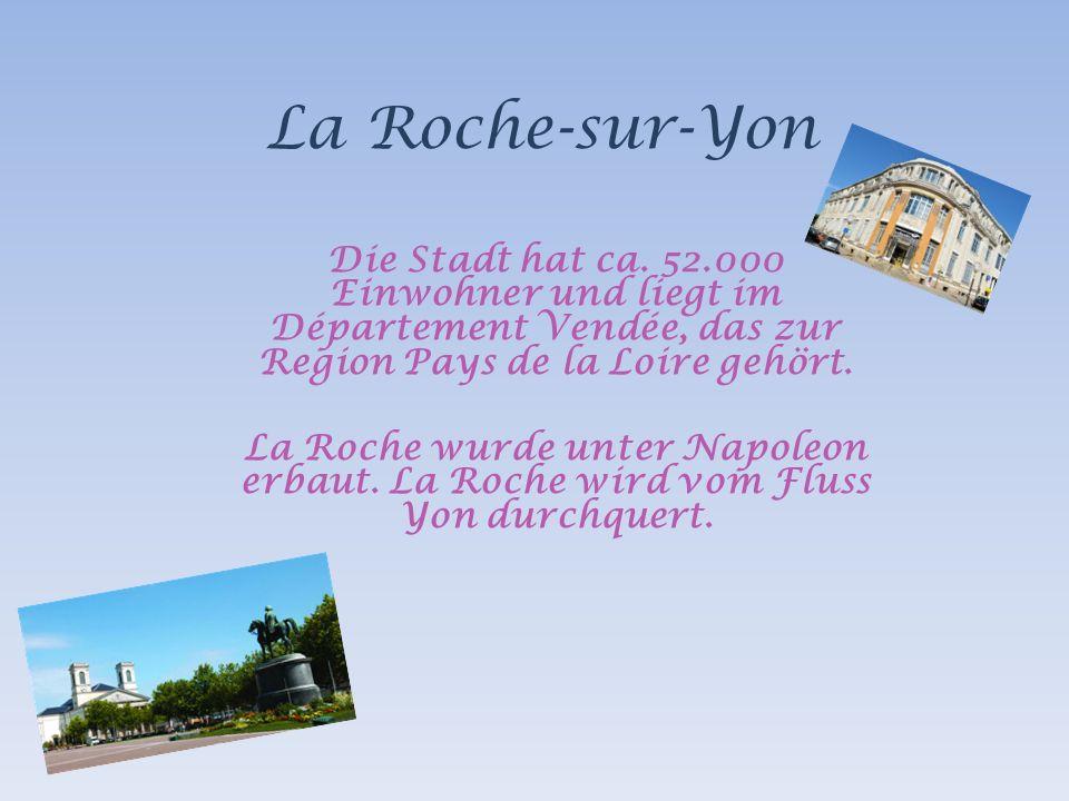 La Roche-sur-Yon Die Stadt hat ca.