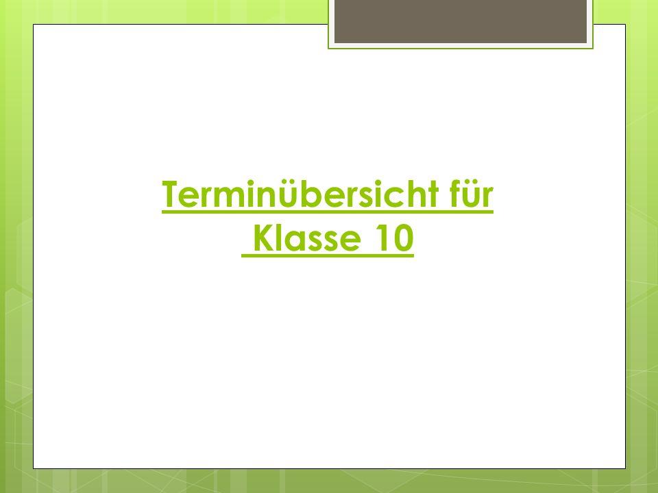 Terminübersicht für Klasse 10