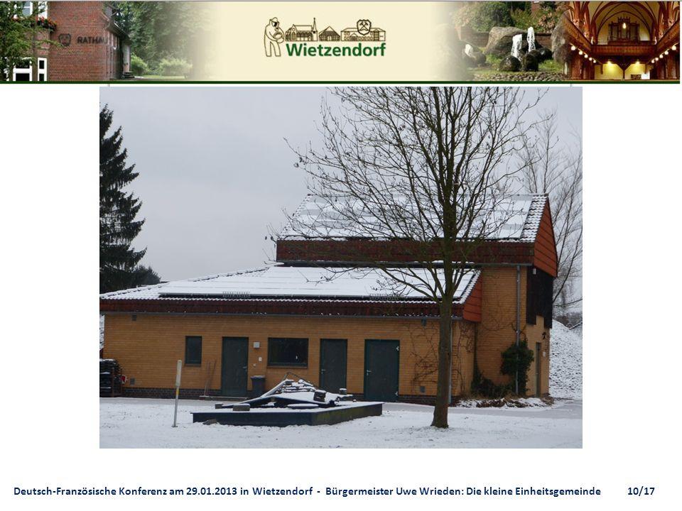 Deutsch-Französische Konferenz am 29.01.2013 in Wietzendorf - Bürgermeister Uwe Wrieden: Die kleine Einheitsgemeinde 10/17