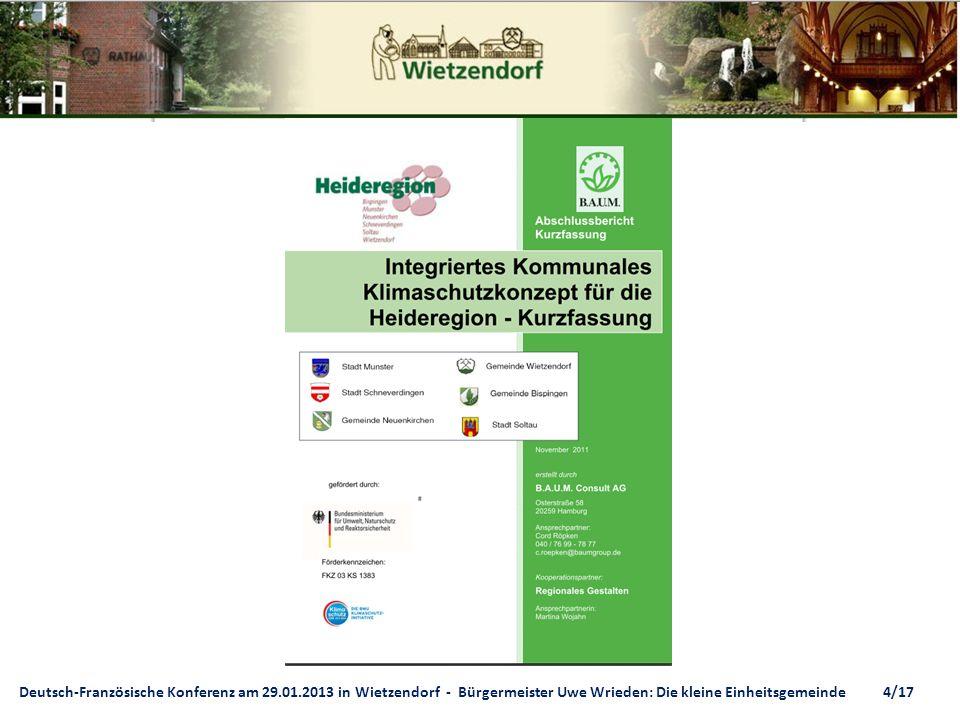 Deutsch-Französische Konferenz am 29.01.2013 in Wietzendorf - Bürgermeister Uwe Wrieden: Die kleine Einheitsgemeinde 4/17